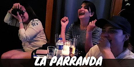 La Parranda - comedia en español Tickets