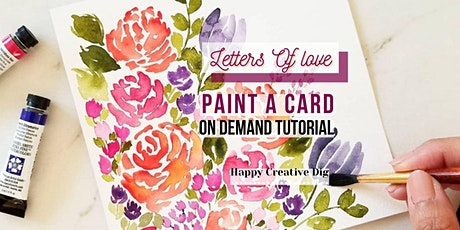 [Letters of Love] Watercolor Floral Card Painting- On Demand Tutorial Tickets
