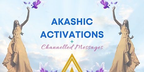 Channelled Messages and Akashic Activations - Max 3 People tickets