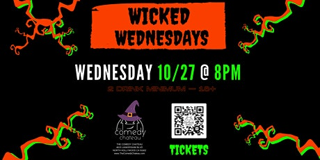 Comedy Chateau presents: Wicked Wednesdays (10/27) tickets