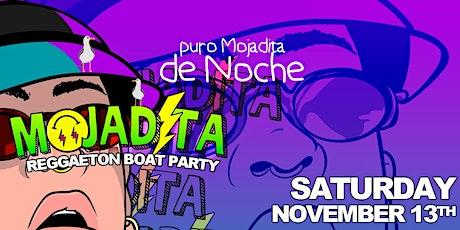 MOJADITA Reggaeton Boat Party | November 13th tickets