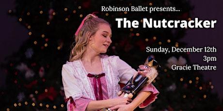 Robinson Ballet presents: The Nutcracker tickets