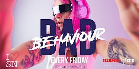 Bad Behaviour // Every Friday // Illuminati's Northampton tickets