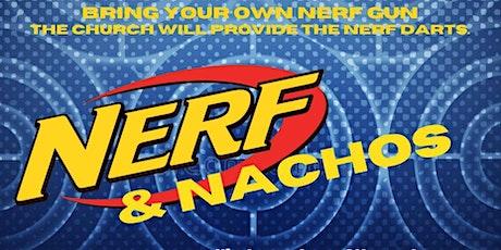 Nerf and Nachos! tickets