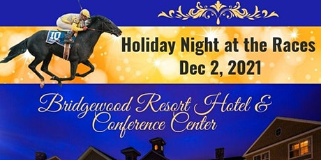 11th Annual Night at the Races tickets