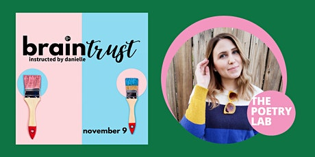 Braintrust Poetry Workshop with Danielle Mitchell tickets