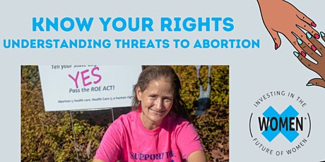 Know Your Rights: Understanding Threats to Abortion tickets