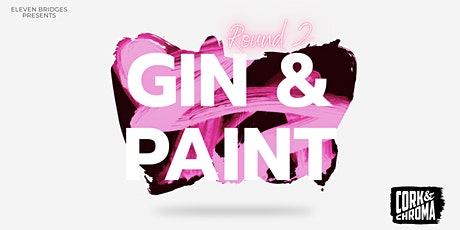 GIN & PAINT EXPERIENCE (Round 2) tickets