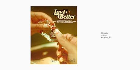 LUV U BETTER / October 2021 tickets