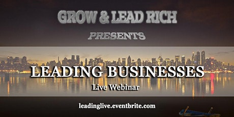 LIVE FREE WEBINAR: Leading Businesses tickets