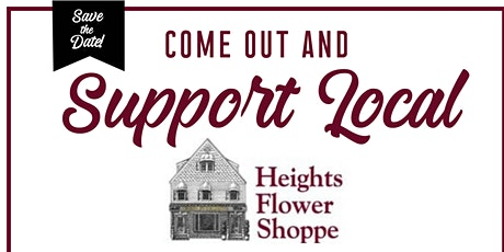 Come out and support local - Height's Flower Shoppe Rebuild tickets