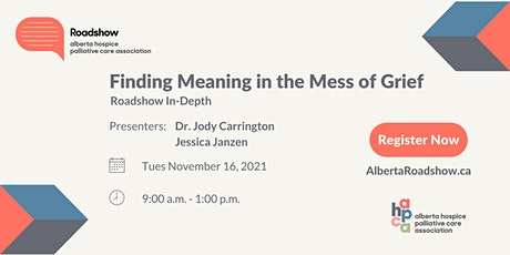 Roadshow In-Depth: Finding Meaning in the Mess of Grief tickets