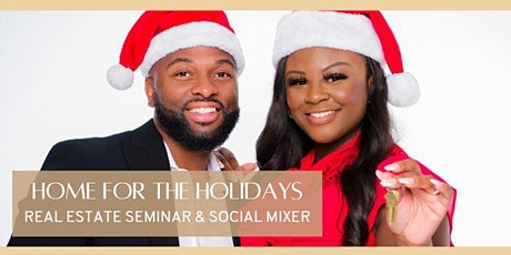 Home for the Holidays  Real Estate Seminar tickets