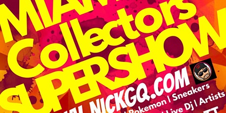MIAMI 305 SUPERSHOW CON Presented by NICKGQ & The IG COMIC FAM ! tickets