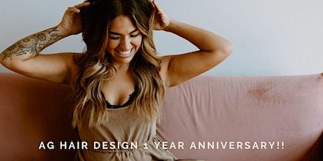 AG Hair Design 1 Year Anniversary! tickets