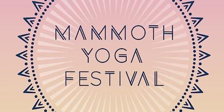 Mammoth Yoga Festival 2022 tickets