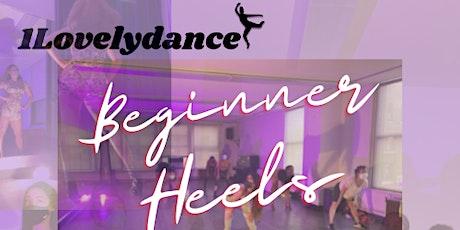 October 1Lovelydancer  Beginner Heels Class tickets