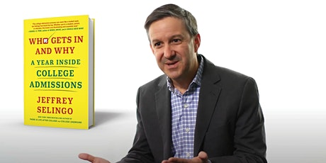 Knowing the Why of College Admissions: A Conversation with Jeff Selingo tickets