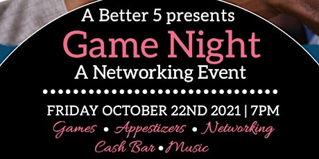 A Better 5 presents Game Night tickets