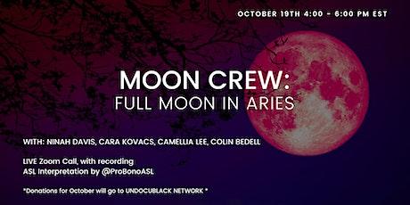 Moon Crew: Full Moon in Aries tickets
