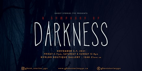 Ghost Stories YYC Presents: A Symphony of Darkness tickets