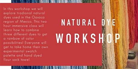Natural Dye Workshop tickets