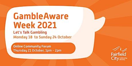 GambleAware Week 2021- Let's Talk Gambling- Fairifield Community Forum tickets