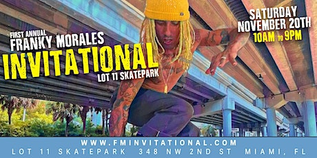 First Annual Franky Morales Invitational at Lot 11 tickets