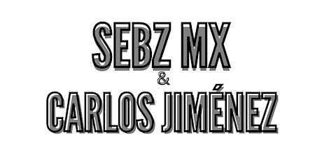 Sebz Mx & Carlos Jiménez Show boletos