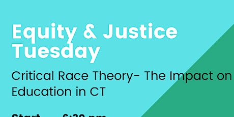 Equity & Justice: Learning about Critical Race Theory & Education Impact tickets