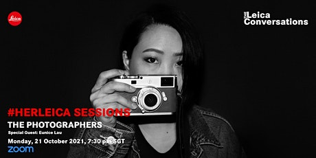 The Leica Conversations: HERLeica Sessions - The Photographer tickets