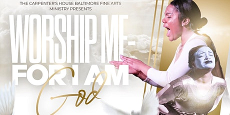 Worship Me For I Am God tickets