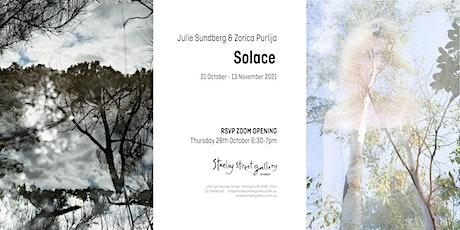 ZOOM OPENING - JULIE SUNDBERG & ZORICA PURLIJA 'SOLACE' tickets