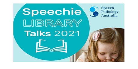 Speechie Library Talks 2021- Seaford Library tickets
