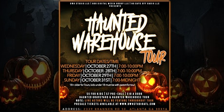 DWH STUDIO PRESENT: THE HAUNTED WAREHOUSE TOUR tickets