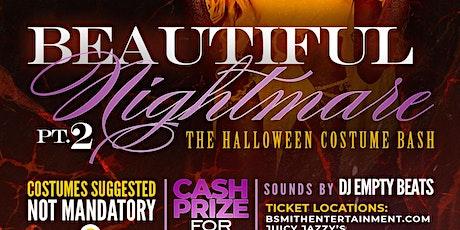 Beautiful Nightmare pt.2 tickets