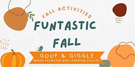 Funtastic Fall: Goof & Giggle Preschool tickets