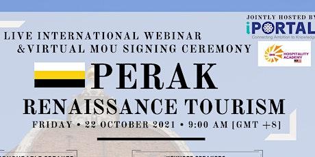 PERAK RENAISSANCE TOURISM tickets