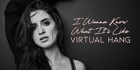 Laura Marano Virtual Hang tickets
