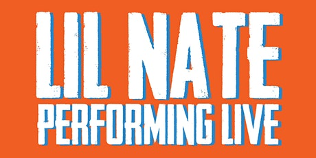 Lil' Nate Performing Live 21+ (Sunday Funday Day Party - KOK Wings) tickets
