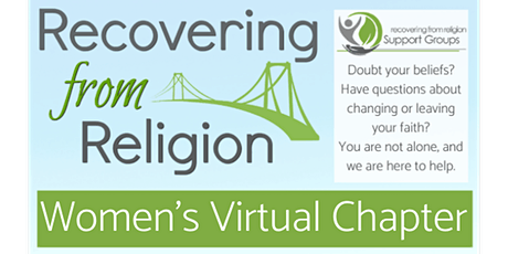 Recovering from Religion WOMEN'S VIRTUAL Support Group tickets