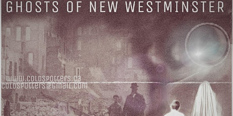 The Ghosts of New Westminster tickets