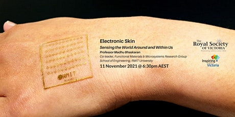 Electronic Skin: Sensing the World Around and Within Us tickets