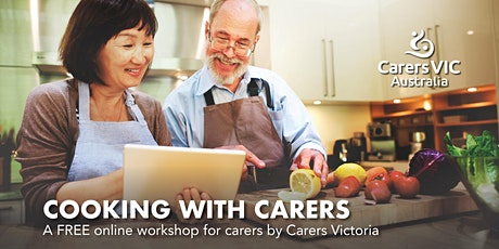 Carers Victoria Cooking with Carers Online Workshop #8426 tickets