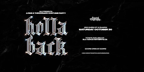 SLC: Holla Back - RNB & Throwback Costume Party - Toronto (Oct 30 2021) tickets
