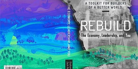 Webinar  10 - Rebuild: the Economy, Leadership, and You tickets
