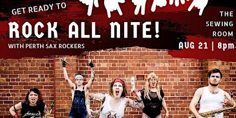 PERTH SAX ROCKERS: ROCK ALL NITE tickets
