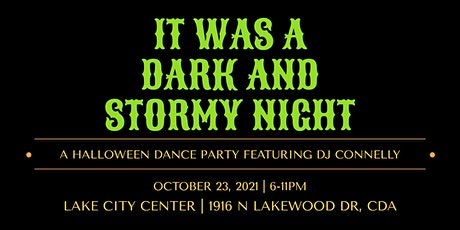 It Was a Dark and Stormy Night Halloween Dance Party tickets