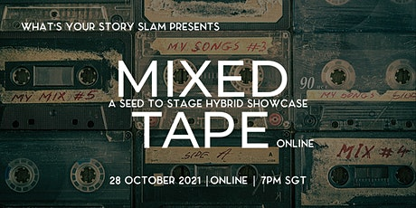 Mixed Tape: A Seed to Stage Showcase (ONLINE Version) tickets