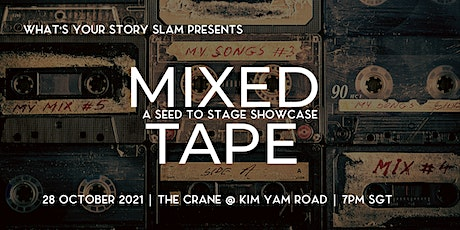 Mixed Tape : A Seed to Stage Showcase tickets
